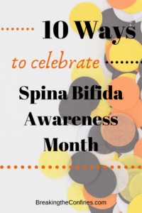 Learn about 10 great ways to promote Spina Bifida Awareness month!