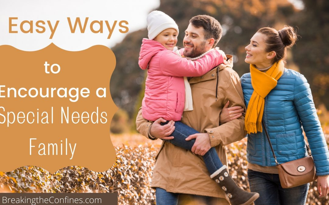 6 easy ways to encourage a special needs family